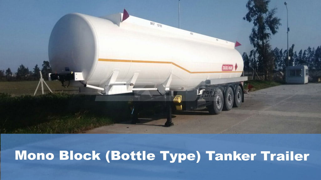 Mono Block (Bottle Type) Tanker Trailer