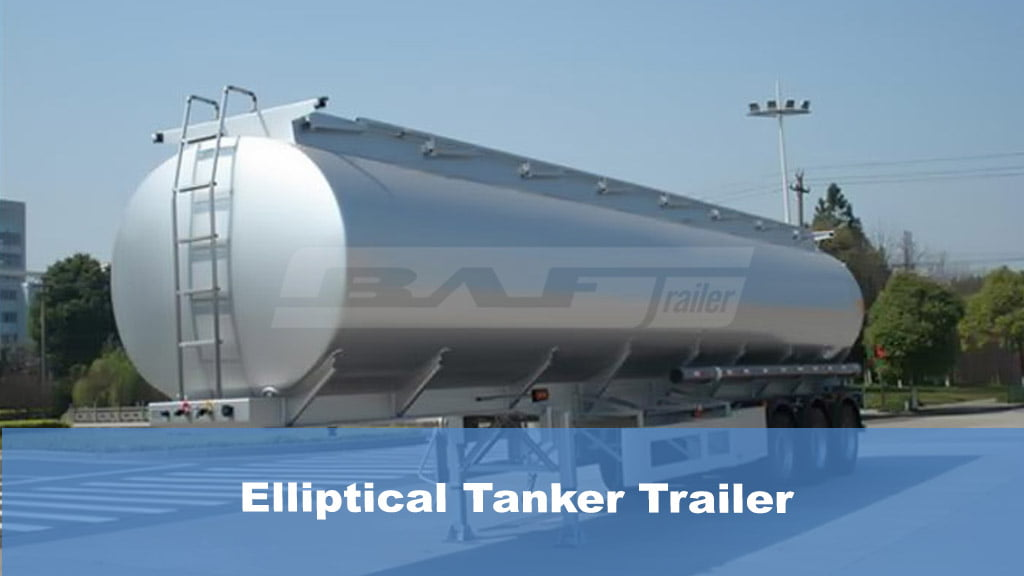 Elliptical Tanker Trailer