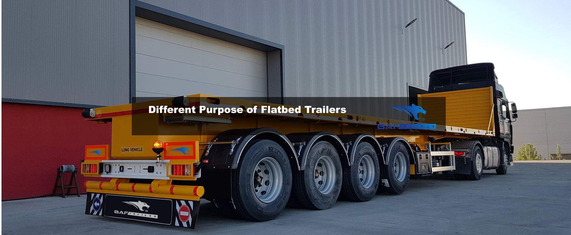 Different Purpose of Flatbed Trailers